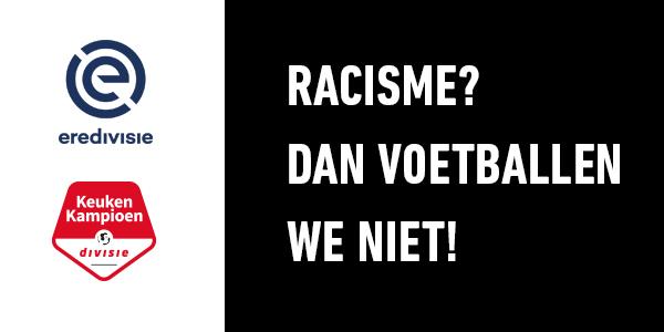 Racisme? Dan voetballen we niet!